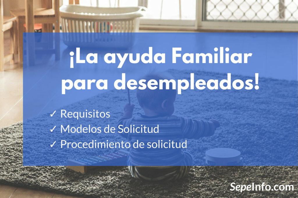 ayuda familiar para personas desempleadas que han agotado el paro