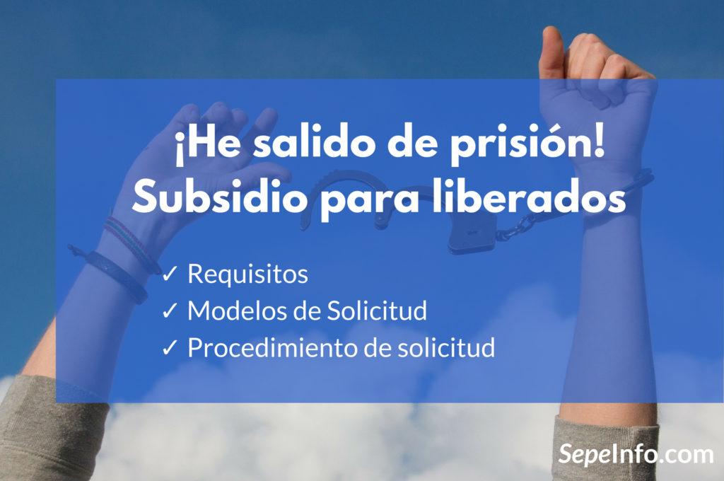 subsidio para liberados de prisión